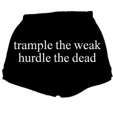 Trample the Weak, Hurdle the Dead - Fitness Shorts
